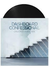 <b>Dashboard Confessional</b> - <b>Crooked</b> Shadows (LP) – Dine Alone ...