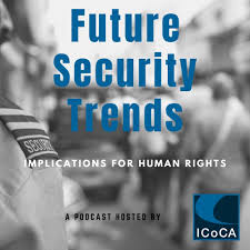 Future Security Trends: Implications for Human Rights