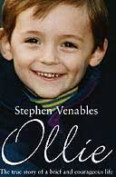 Ollie by Stephen Venables. Buy Ollie at the Guardian bookshop. Ollie by Stephen Venables Arrow Books, £6.99. Ollie is the story of a special boy and his ... - Ollie1