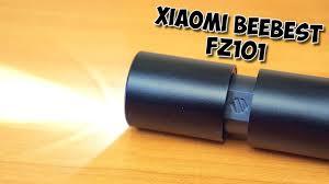 <b>ФОНАРИК</b> С ФОКУСОМ <b>XIAOMI BEEBEST</b> FZ101 - YouTube