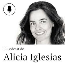 El podcast de Alicia Iglesias
