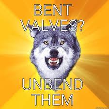 bent valves - quickmeme via Relatably.com