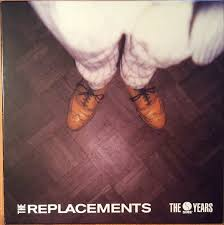 The <b>Replacements - The Sire</b> Years (2016, Vinyl) | Discogs