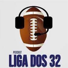 Podcast – Liga dos 32