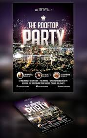 make a party flyer info roof top party flyer psdbucket com