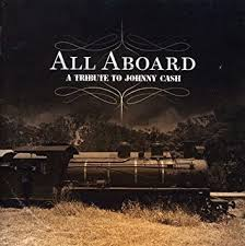 VARIOUS <b>ARTISTS</b> - All Aboard: Tribute to <b>Johnny Cash / Various</b> ...