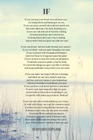 best rudyard kipling quotes rudyard kipling if poem by rudyard kipling my late mother used to recite these verses many times the words a father s lesson to his son about maturing and becoming a