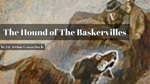 the hound of the baskervilles by sir arthur conan doyle the hound of the baskervilles by sir arthur conan doyle