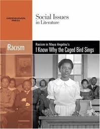 summary reviews  racism in maya angelou    s i know why the   cover image