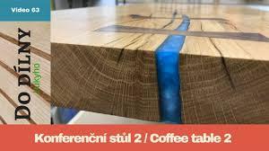 Konferenční stolek 2 / <b>Coffee table 2</b> / epoxy table test - YouTube