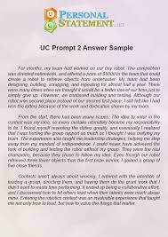 uc personal statement prompt  answer  uc personal statement our uc essay prompt  sample is for guidance only and will help you in formatting and writing your own essay for uc applications