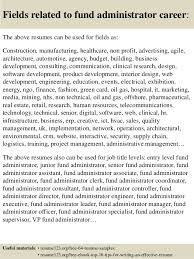 16 fields related to fund administrator fund administrator resume