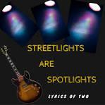 Streetlights Are Spotlights