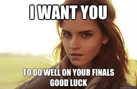 I want you to do well on your finals Good luck - Emma Watson Tease ... via Relatably.com