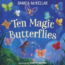 Ten <b>Magic Butterflies</b> by Danica McKellar, Jennifer Bricking ...