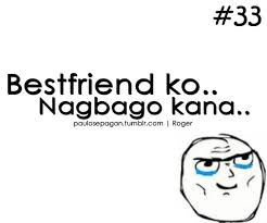 Funny quotes about best friends tagalog via Relatably.com