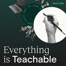 Everything is Teachable