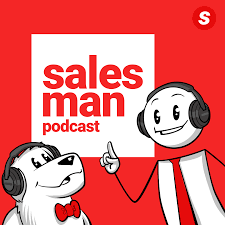 Salesman.org - Salesman Podcast, This Week In Sales, Sales School And More...