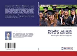 search results for motivation to become a doctor bookcover of motivation a scientific method of gratification