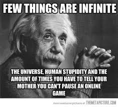 funny-Albert-Einstein-infinity-quote | geeks & gaming | Pinterest ...