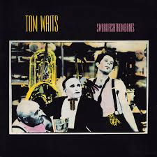 <b>Tom Waits</b> - <b>Swordfishtrombones</b>   Releases   Discogs