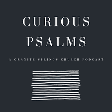 Curious Psalms