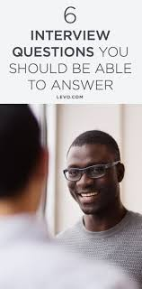 best ideas about situational interview questions 6 revealing interview questions you should always be prepared to answer