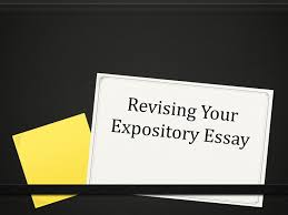 revising your expository essay label your thesisunderline your