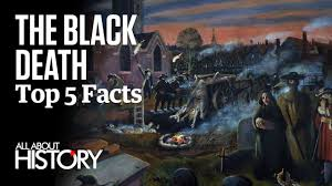 the black death top facts the black death top 5 facts