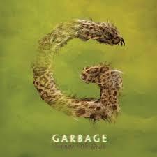 <b>Garbage</b> : <b>Strange</b> Little Birds