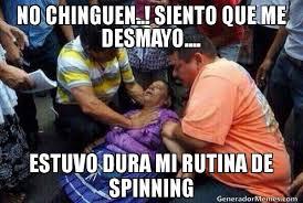 NO CHINGUEN..! SIENTO QUE ME DESMAYO.... ESTUVO DURA MI RUTINA DE ... via Relatably.com