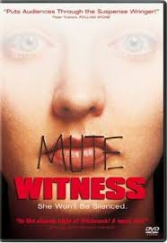 Testigo mudo (Mute Witness)