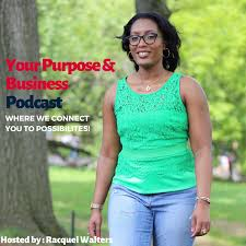 Your Purpose and Business Podcast