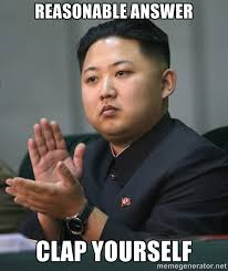 Reasonable answer Clap yourself - Kim Jong Un clapping | Meme ... via Relatably.com