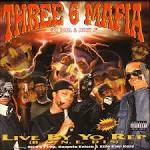 Slippin by Three 6 Mafia