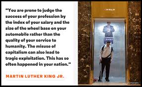 27 martin luther king jr quotes to remember under the new president money is not a measurement of virtue righteousness or meaning