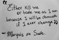 marquis de sade quotes - Google Search | SO Me!!! | Pinterest ... via Relatably.com