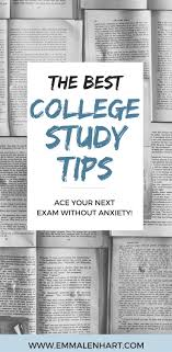 best ideas about college tips study tips 20 best study tips for college students