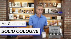<b>Mr</b>. <b>Gladstone</b> Solid Cologne - YouTube