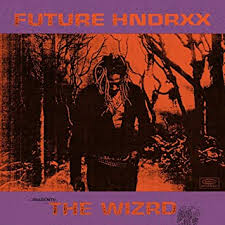 Future - <b>Future Hndrxx Presents</b>: The WIZRD - Amazon.com Music