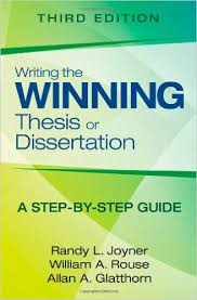 the Winning Thesis or Dissertation  A Step by Step Guide  Randy L  Joyner  William A  Rouse  Allan A  Glatthorn                 Education  Amazon Canada Amazon ca