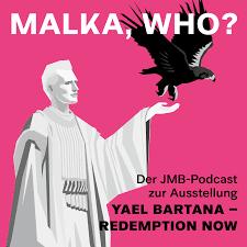 Malka, Who?