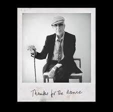 <b>Leonard Cohen</b> - '<b>Thanks</b> for the Dance'