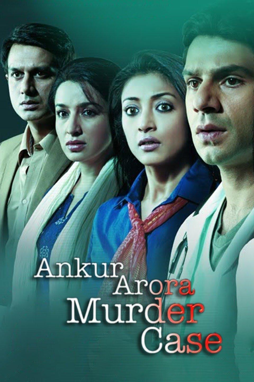 Download Ankur Arora Murder Case 2013 Hindi 480p