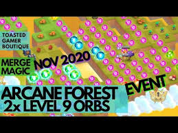 <b>2x</b> Level 9 Orbs • Merge Magic Arcane <b>Forest</b> Event Nov 2020 ...