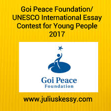 goi peace foundation unesco international essay contest for young goi peace foundation unesco international essay contest for young people 2017