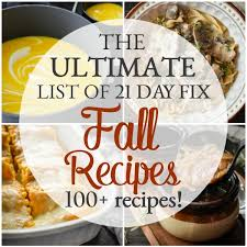 The Ultimate List of 21 Day Fix Fall Recipes | The Foodie and The Fix