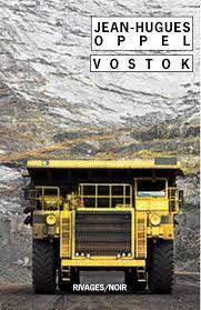 Couverture de Vostok de Jean-Hugues Oppel