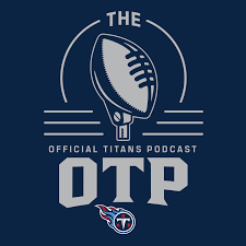 The OTP: Official Titans Podcast