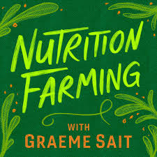 Nutrition Farming Podcast